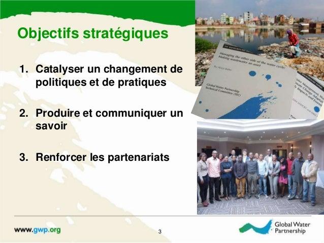 GWP Strategy Presentation, Towards 2020 (French) Slide 3