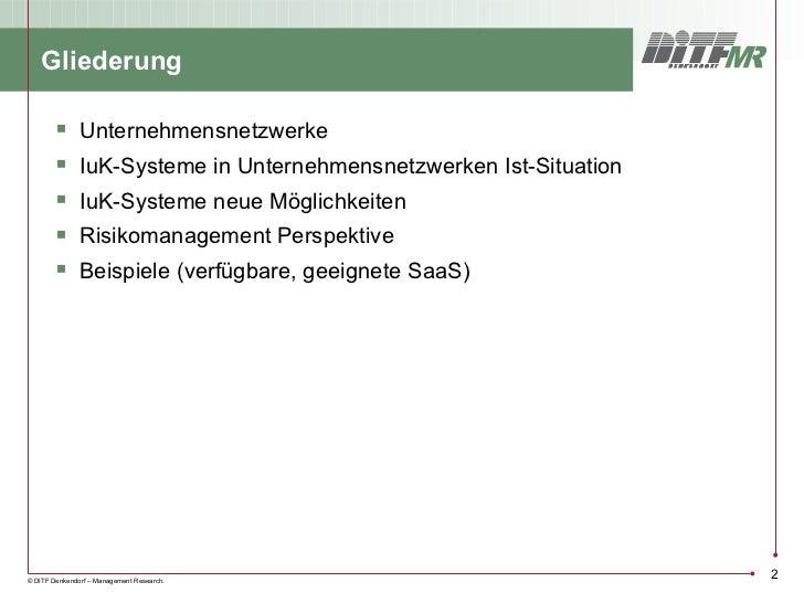Gliederung              Unternehmensnetzwerke              IuK-Systeme in Unternehmensnetzwerken Ist-Situation         ...
