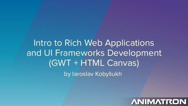 Intro to Rich Web Applications
