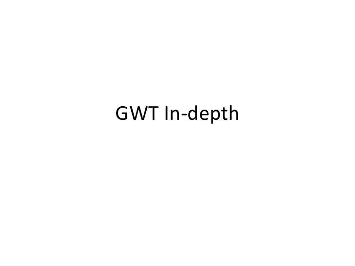 GWT In-depth