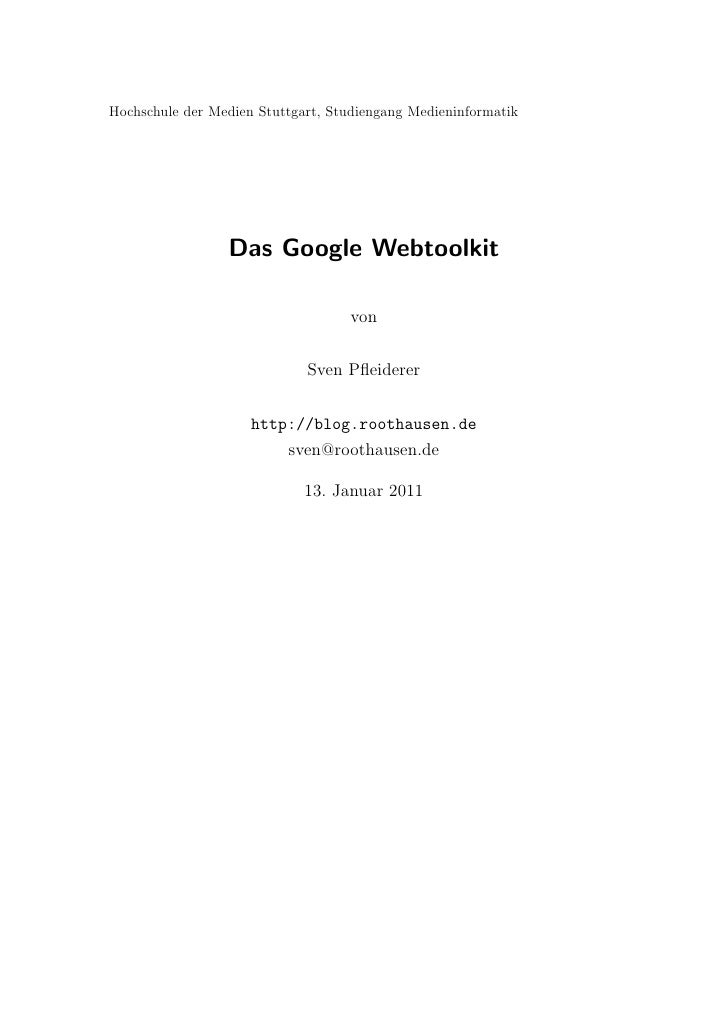 Hochschule der Medien Stuttgart, Studiengang Medieninformatik                 Das Google Webtoolkit                       ...
