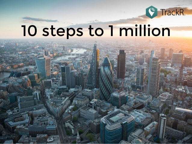 10 steps to 1 million