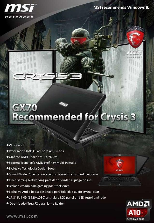 Windows 8 Procesador AMD Quad-Core A10-Series Gráficos AMD Radeon™ HD 8970M Soporta Tecnología AMD Eyefinity Multi-Pan...