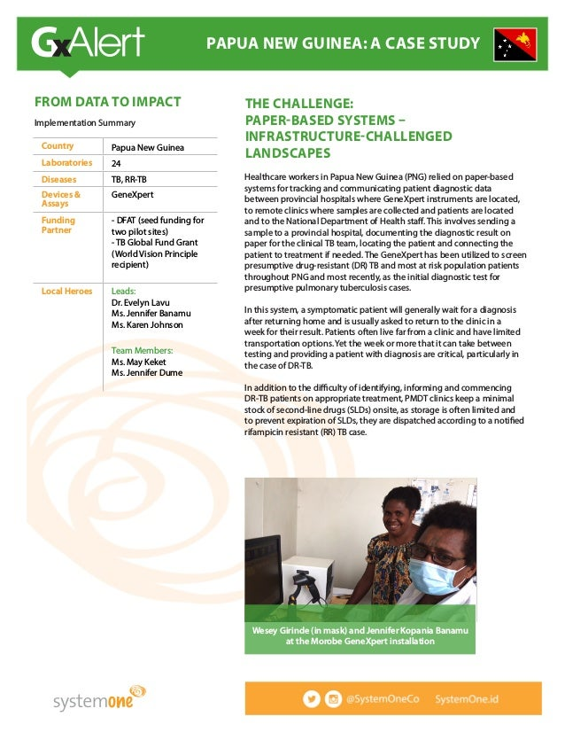 THE CHALLENGE: PAPER-BASED SYSTEMS – INFRASTRUCTURE-CHALLENGED LANDSCAPES Healthcare workers in Papua New Guinea (PNG) rel...