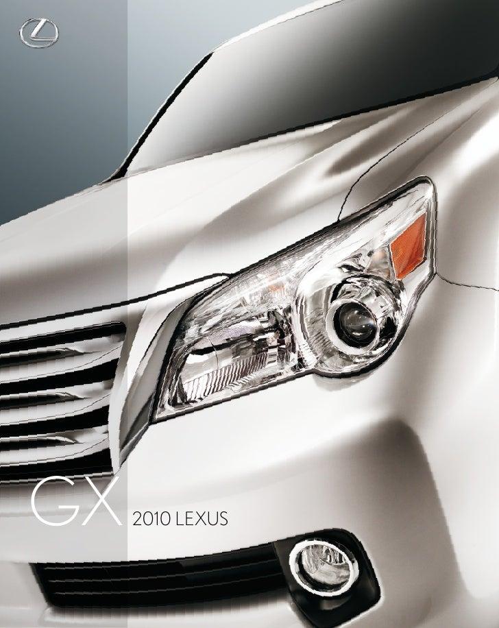 GX 2010 LeXus ...