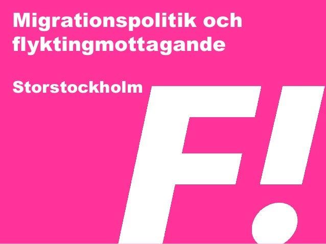 Migrationspolitik och flyktingmottagande Storstockholm