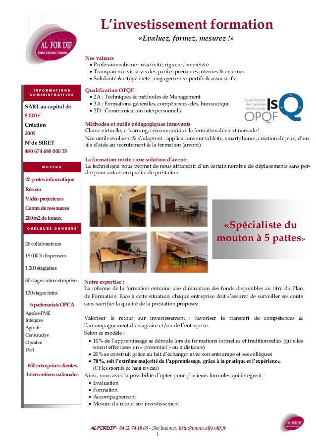 ALFORDIF - 04 32 74 10 69 - Site Internet: http://www.alfordif.fr 1 «Evaluez, formez, mesurez !» I N F O R M A T I O N S A...