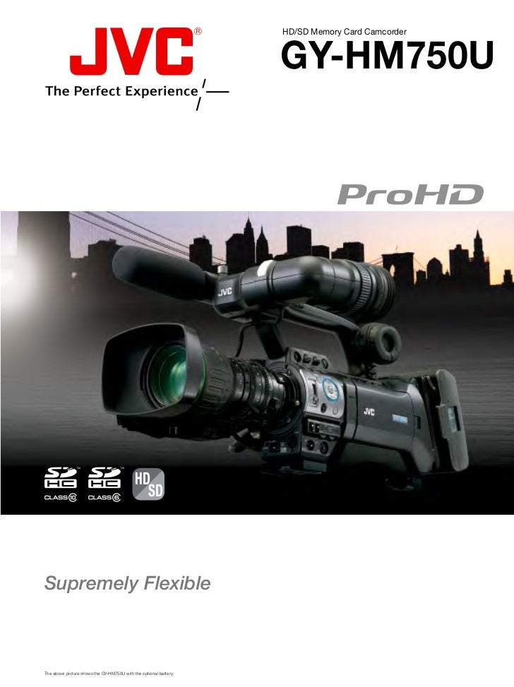 HD/SD Memory Card Camcorder                                                                   GY-HM750U                   ...