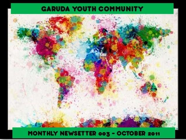 GARUDA YOUTH COMMUNITY MONTHLY NEWSETTER 003 - OCTOBER 2011