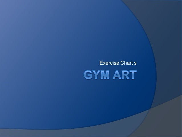 Exercise Chart s