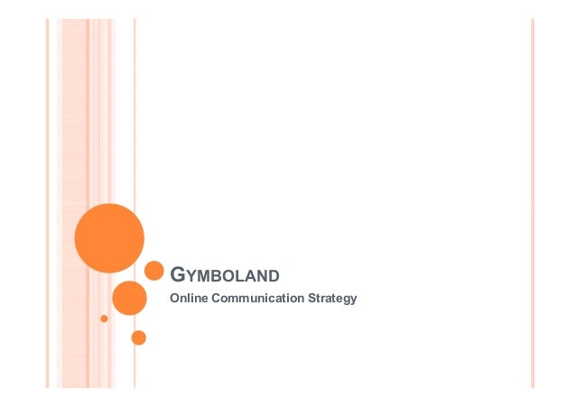 GYMBOLANDOnline Communication Strategy