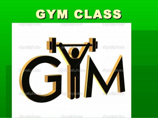 GYM CLASSGYM CLASS