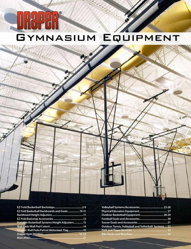 Gymnasium Equipment     EZ Fold Basketball Backstops...........................................2-9                        ...