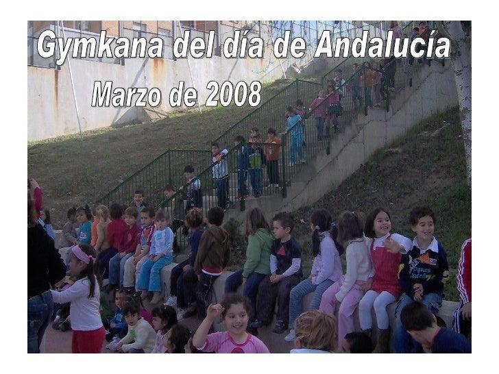 Gymkana del día de Andalucía Marzo de 2008