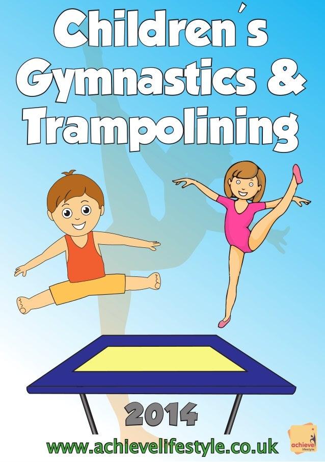 Children's Gymnastics & Trampolining  2014 www.achievelifestyle.co.uk