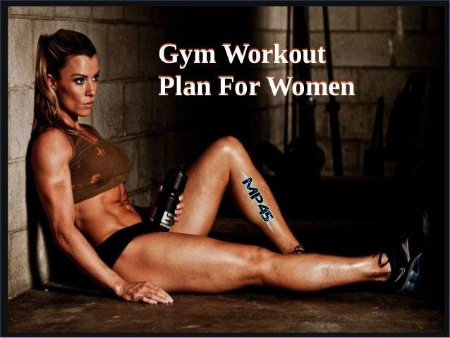 Gym WorkoutPlan For WomenGym WorkoutPlan For Women