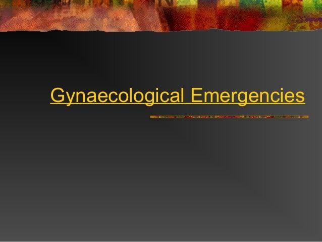 Gynaecological Emergencies