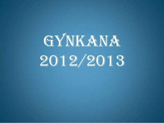 GYNKANA2012/2013