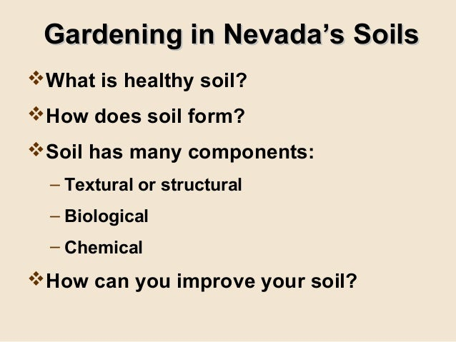 Grow your own nevada fall 2012 gardening in nevada 39 s soils for What do you mean by soil