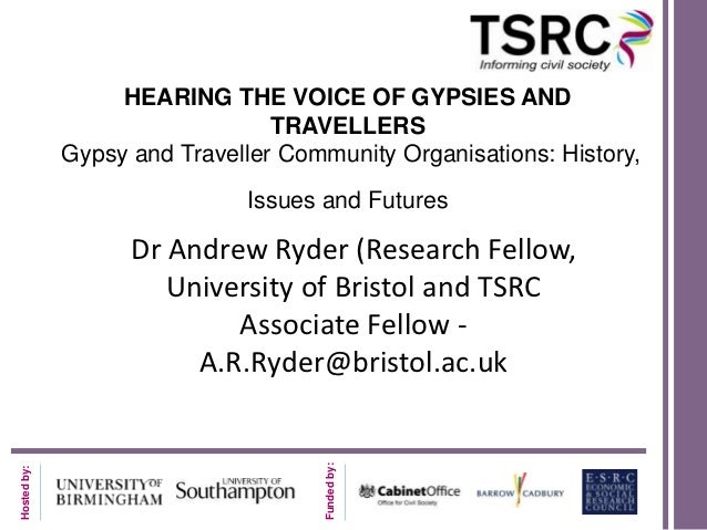 HEARING THE VOICE OF GYPSIES AND                                TRAVELLERS             Gypsy and Traveller Community Organ...