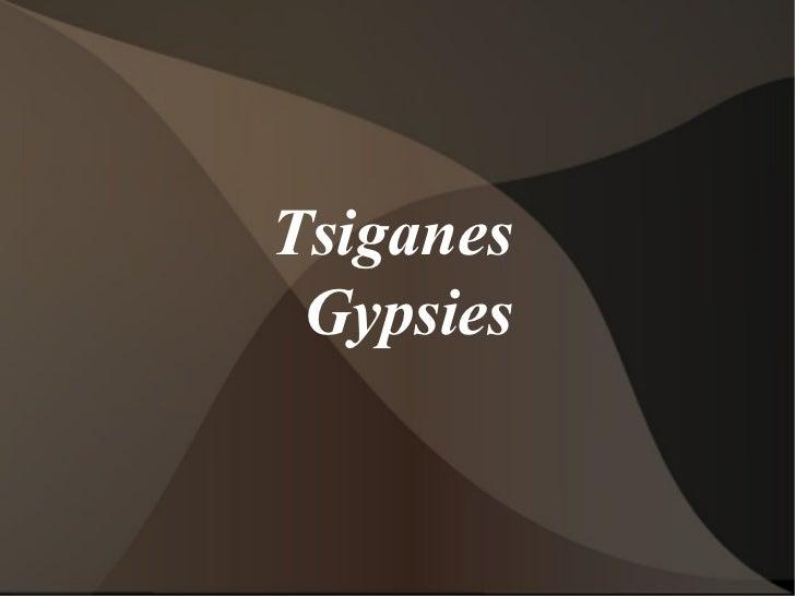 Tsiganes Gypsies