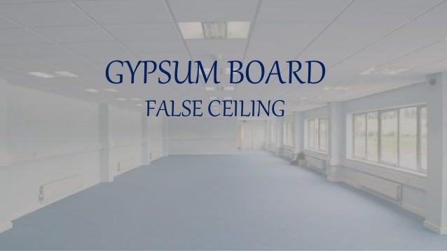 GYPSUM BOARD FALSE CEILING ...