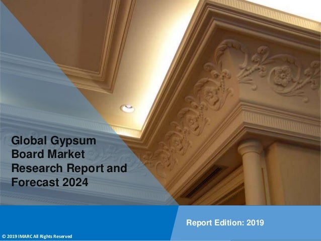 Copyright © IMARC Service Pvt Ltd. All Rights Reserved Global Gypsum Board Market Research Report and Forecast 2024 Report...
