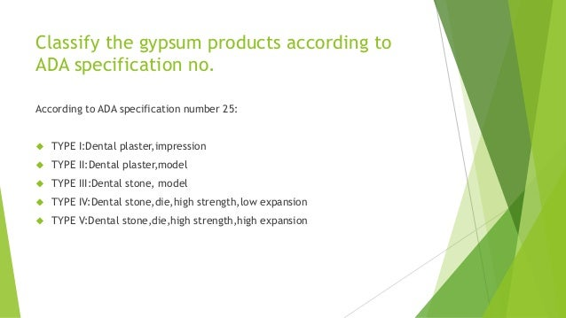 The Three Types Of Gypsum ~ Gypsum products dental materials