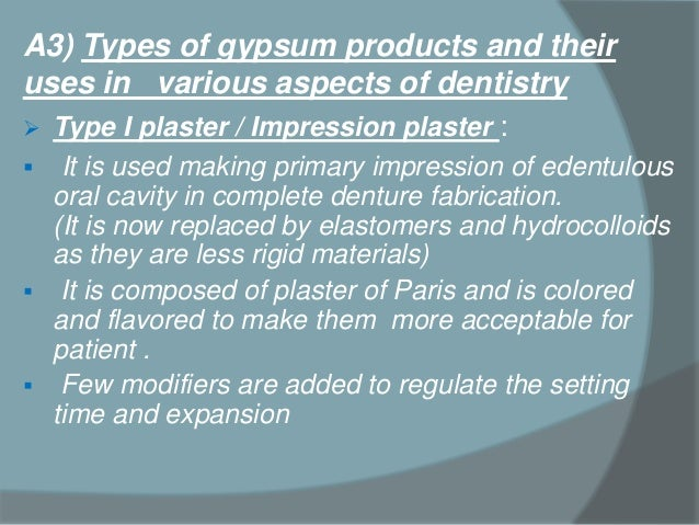 The Three Types Of Gypsum ~ Gypsum products in dentistry