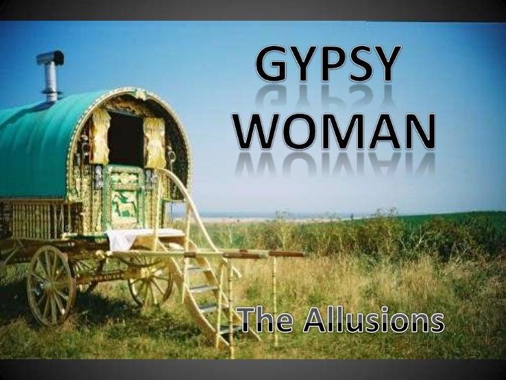 GYPSY <br />WOMAN<br />The Allusions<br />