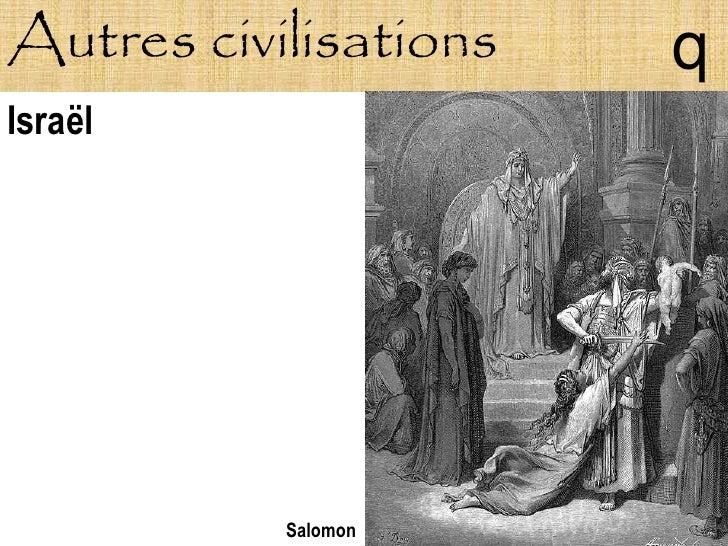 Autres civilisations   q Israël                Salomon