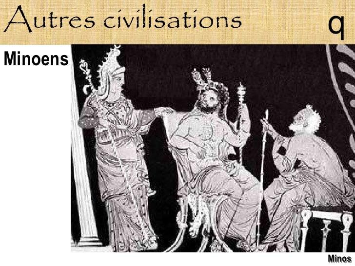 Autres civilisations   q Minoens                            Minos