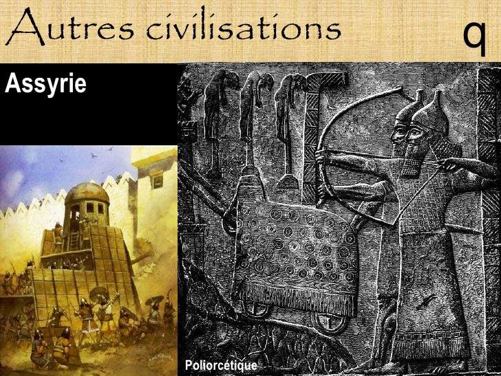 Autres civilisations      q Assyrie               Poliorcétique