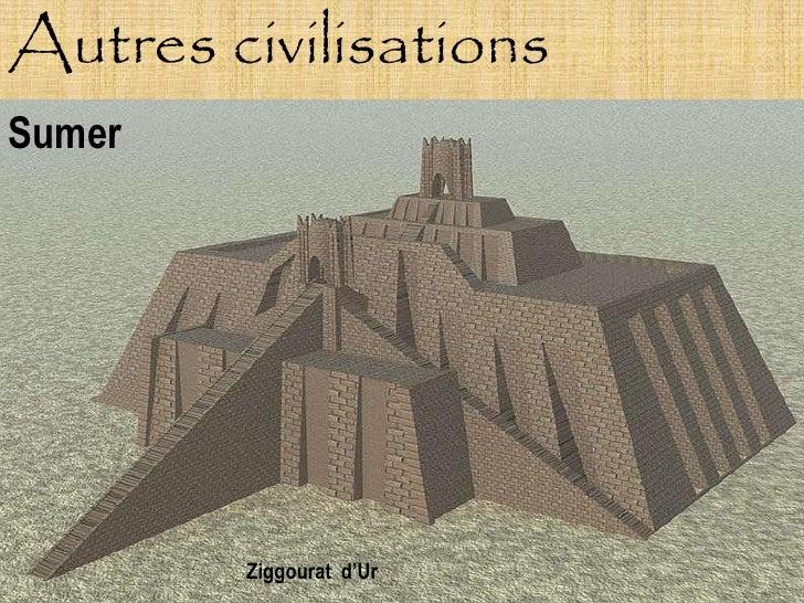 Autres civilisations Sumer             Ziggourat d'Ur
