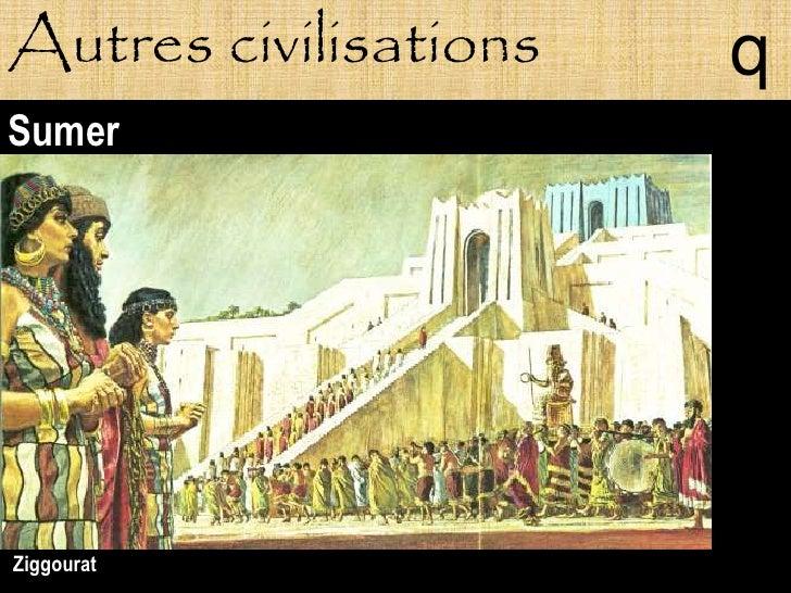 Autres civilisations   q Sumer     Ziggourat