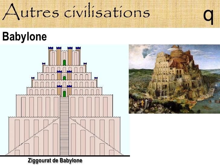 Autres civilisations        q Babylone         Ziggourat de Babylone