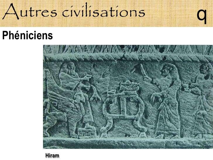 Autres civilisations   q Phéniciens             Hiram