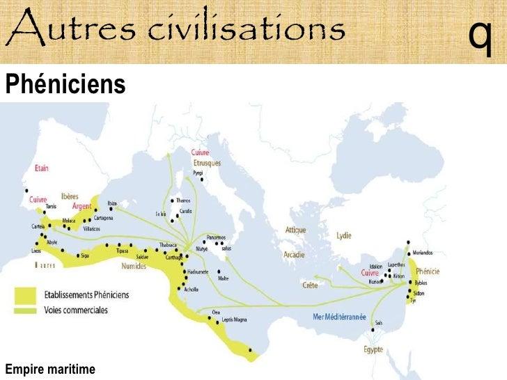 Autres civilisations   q Phéniciens     Empire maritime