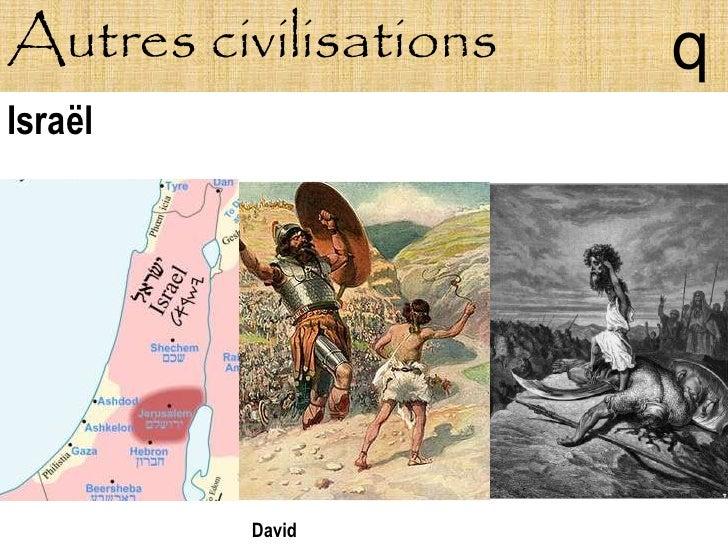 Autres civilisations   q Israël              David