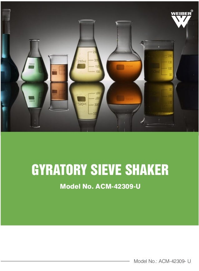 R GYRATORY SIEVE SHAKER Model No. ACM-42309-U Model No.: ACM-42309- U