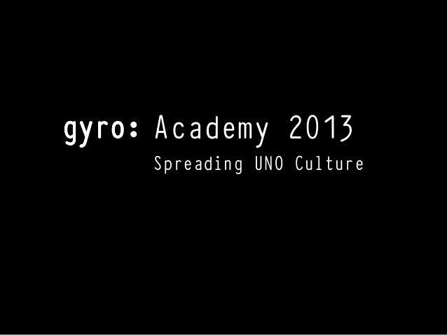Academy 2013 Spreading UNO Culture
