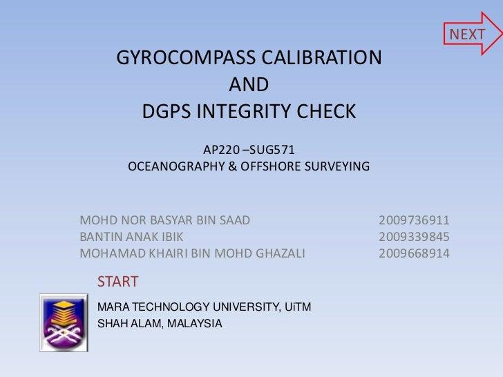 NEXT     GYROCOMPASS CALIBRATION               AND       DGPS INTEGRITY CHECK               AP220 –SUG571      OCEANOGRAPH...
