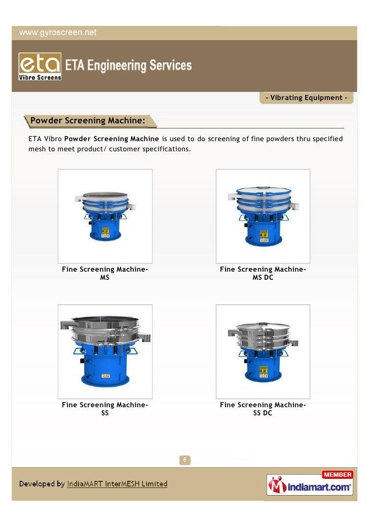 - Vibrating Equipment -Powder Screening Machine:ETA Vibro Powder Screening Machine is used to do screening of fine powders...