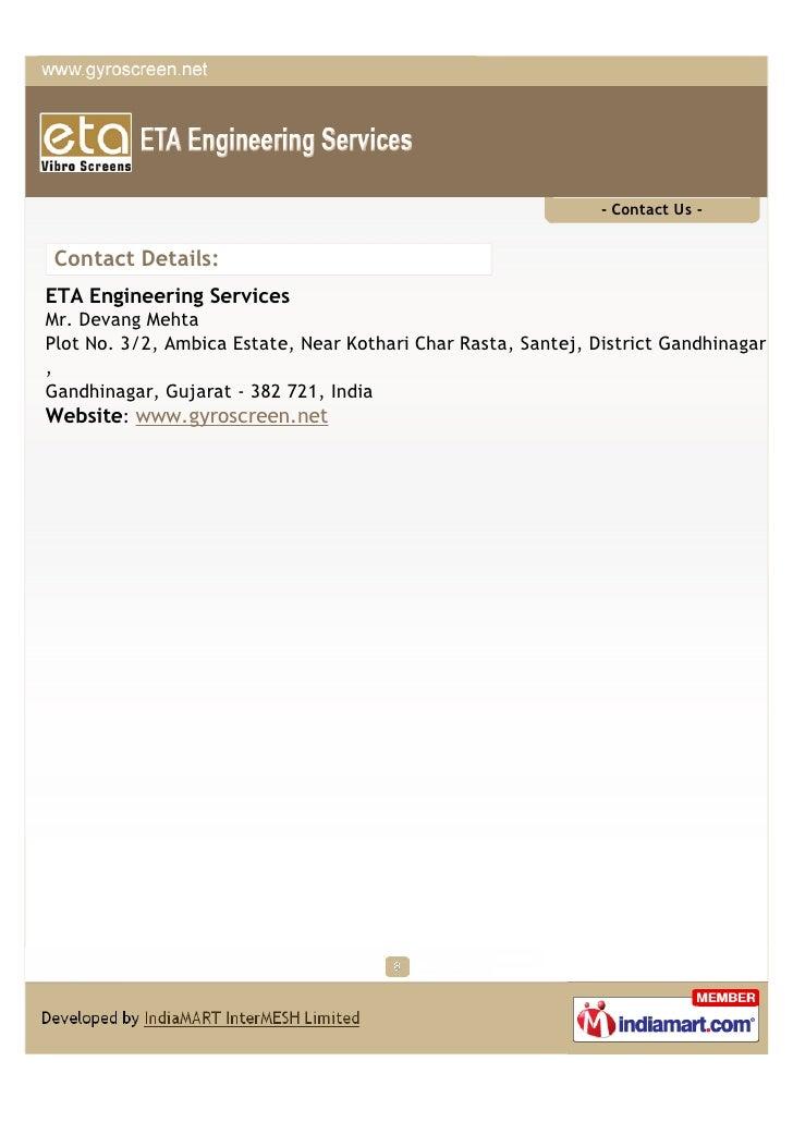- Contact Us -Contact Details:ETA Engineering ServicesMr. Devang MehtaPlot No. 3/2, Ambica Estate, Near Kothari Char Rasta...