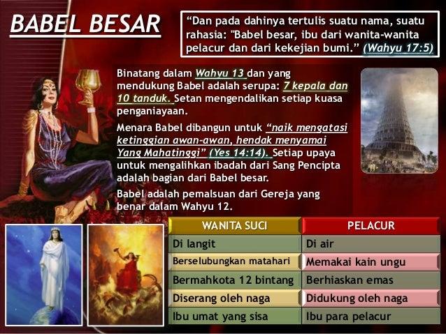 """BABEL BESAR """"Dan pada dahinya tertulis suatu nama, suatu rahasia: """"Babel besar, ibu dari wanita-wanita pelacur dan dari ke..."""