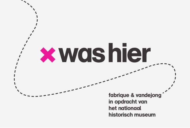 fabrique & vandejongin opdracht vanhet nationaalhistorisch museum