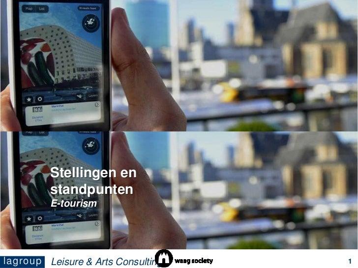 Amsterdam, datum<br />makers van de presentatie<br />projectnummer<br />Stellingen en standpunten<br />E-tourism<br />Leis...