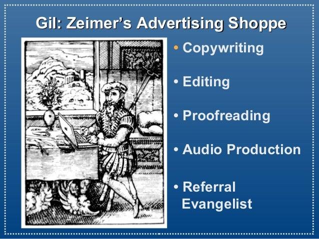 Gil: Zeimer's Advertising ShoppeGil: Zeimer's Advertising Shoppe • Copywriting • Editing • Proofreading • Audio Production...