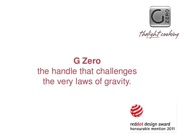 G Zerothe handle that challenges  the very laws of gravity.