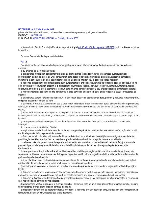 HOTĂRÂRE nr. 537 din 6 iunie 2007 privind stabilirea şi sancŃionarea contravenŃiilor la normele de prevenire şi stingere a...